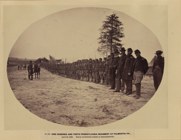 "The 110th PA on April 24. According to a regimental history, ""Due to reduced numbers, the regiment was consolidated early in 1863 into a battalion of six companies. The 110th, now assigned to the 2nd Brigade (Bowman), 3rd Division (Whipple) of the III Corps (Sickles) moved with Hooker's Army to Chancellorsville. Shifted about several times, on May 3, 1863 the 110th found itself engaged in furious battle near the Chancellor House opposing succeeding waves of Rebel troops. Here the division commander (General Whipple) and Colonel Crowther of the 110th were killed, and the regiment lost almost half its strength on this terrible field."" (Library of Congress)"